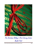 The 3 part Christmas Holiday Literacy Center Bundle Pack