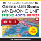The 42 Most Common Greek Roots Mnemonic Unit
