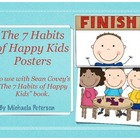 The 7 Habits of Happy Kids Posters