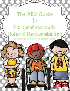 The ABC Guide to Paraprofessionals' Roles and Responsibilities