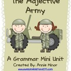 The Adjective Army: A Grammar Mini Unit