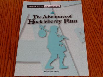 The Adventures of Huckleberry Finn: Alternative Assessment