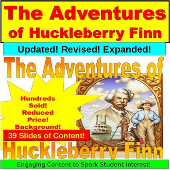 The Adventures of Huckleberry Finn and Mark Twain PPT