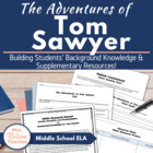 The Adventures of Tom Sawyer - Building Background Knowled