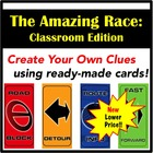 The Amazing Race: Classroom Edition (Create Your Own Clues)