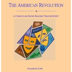 The American Revolution Readers Theatre Script