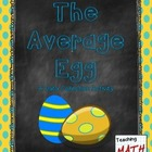 The Average Egg - A Data Collection Activity