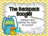 The Backpack Boogie! Common Core Activities for Back to School