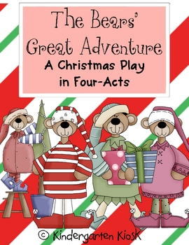 The Bears' Great Adventure: A 4-Act Christmas Play