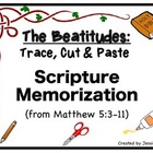 The Beatitudes: Trace, Cut & Paste Scripture Memorization