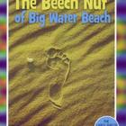 The Beech Nut of Big Water Beach