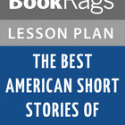 The Best American Short Stories of the Century Lesson Plans