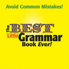 The Best Little Grammar Book Ever!