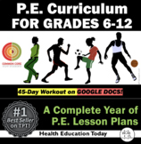 The Best P.E. Curriculum: A Complete Year-Long 6th-12th Gr