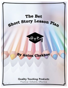 The Bet Anton by Anton Chekhov Lesson Plan, Worksheets, Ke