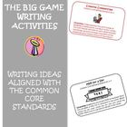 The Big Football Game Writing Activities Aligned with the