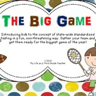 The Big Game - Introducing Standardized Tests to Elementar