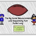 The Big Game Measuring and Sequencing Fun