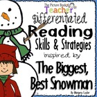 The Biggest Best Snowman by Margery Cuyler Skills & Strategies