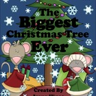 The Biggest Christmas Tree Ever ~ A December Book Unit