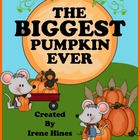 The Biggest Pumpkin Ever ~ A Book Unit For October