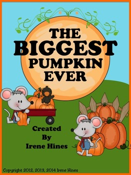 The Biggest Pumpkin Ever ~ A Book Unit For October & Halloween