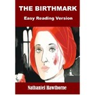The Birthmark - Easy Reading Version