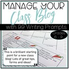 The Blogging Class:  Tips for Managing Your Class Blog