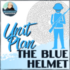 The Blue Helmet Unit Plan