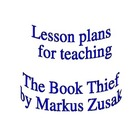 The Book Thief by Markus Zusak-Lesson Plans and Activities