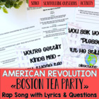 The Boston Tea Party Rap/Song with Lyrics & Questions