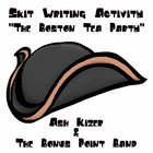The Boston Tea Party - Skit Writing Activity
