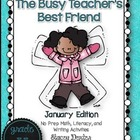 The Busy Teacher's Best Friend January Edition: KINDER