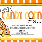 Crazy Candy Corn Fun - Math and Literacy Themed Activities