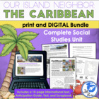 """The Caribbean: Our Island Neighbors"" Complete Unit with C"