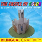 The Castle of Colors - BILINGUAL CRAFTIVITY