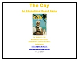 The Cay Board Game