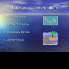The Cay Powerpoint Presentation for Background Knowledge
