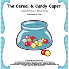 The Cereal and Candy Caper A Holiday Math Guess or Estimat