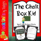 The Chalk Box Kid by Clyde Robert Bulla Book Unit