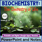 The Chemistry of Biology Powerpoint and Notes (Biochemistry)