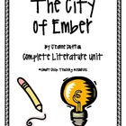 The City of Ember, by J. DuPrau, Complete Lit Unit, 79 Tot