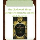 The Clockwork Three Comprehension Questions and Answers