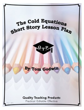 The Cold Equations Tom Godwin Lessons with Anwers and lectures