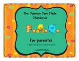 The Common Core State Standards FAQ for Parents