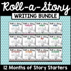 The Complete Roll-a-Story Writing Activity BUNDLE