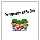 The Comprehensive Sub Plan Binder