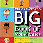 The Crawfords' BIG Book of Math-tivities (All standards -