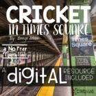 The Cricket in Times Square Novel Unit & Reading Response