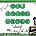 The Daily Grind for March- Morning Work for 3rd and 4th Grade